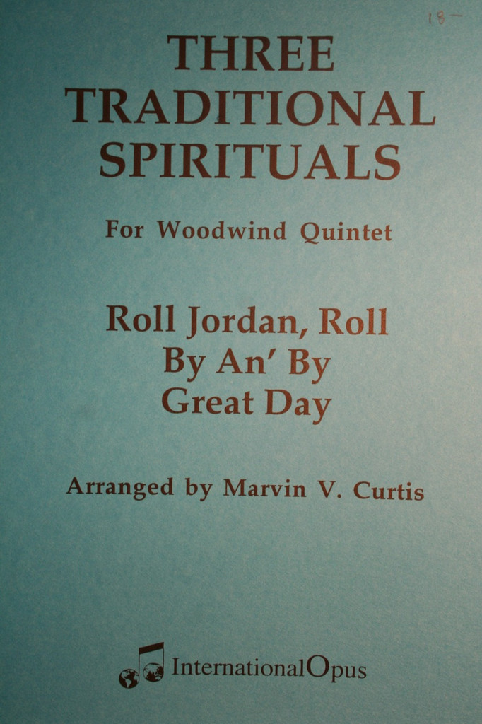 Traditional - Three Traditional Spirituals (Arr. Curtis)