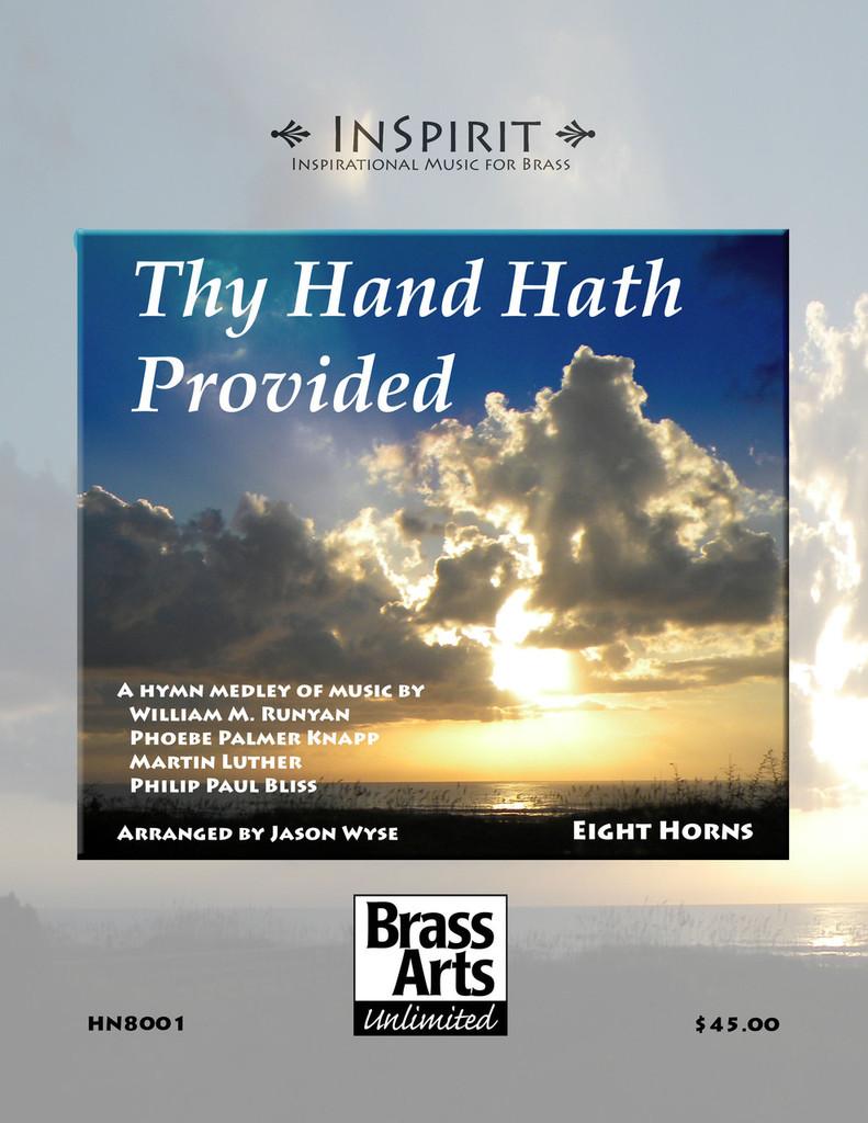 Traditional - Thy Hand Hath Provided (Hymn Medley)