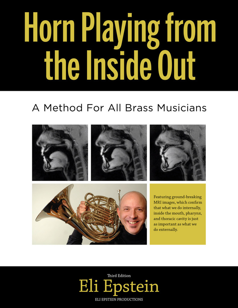Epstein, Eli - Horn Playing from the Inside Out, A Method for All Brass Musicians 3rd ed.