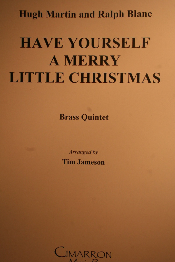Martin/Blane - Have Yourself A Merry Little Christmas