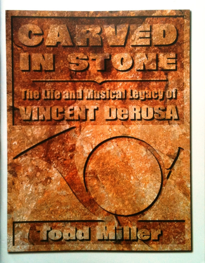 Miller, Todd - Carved in Stone: The Life and Musical Legacy of Vincent DeRosa