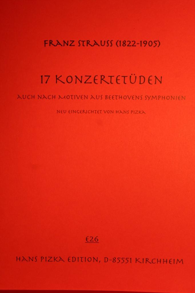 Strauss, Franz - 17 Concert Etudes