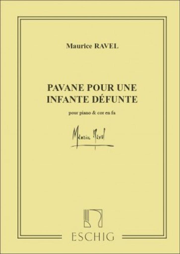 Ravel, Maurice - Pavane Pour Une Infante Defunte (ESCHIG) (image 1)