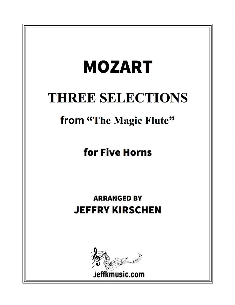 """Mozart, W.A. - Three Selections from """"The Magic Flute"""""""