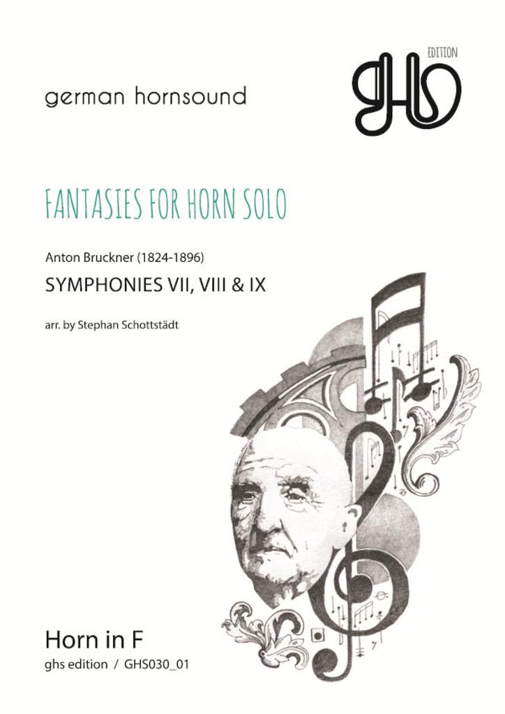 Bruckner, Anton - Fantasies for Horn Solo