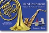 """Biba Band Instruments """"Quick Fix"""" Repair Solutions"""