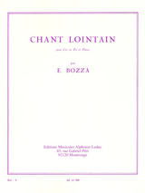 Bozza, Eugene - Chant Lointain