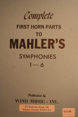 Mahler, Gustav - Complete First Horn Parts To Mahler's Symphonies 1-6