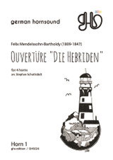 """Mendelssohn, FelixOuverture """"Die Hebriden"""" for 4 horns"""