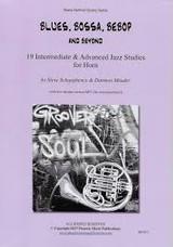 Blues, Bossa, Bebop and Beyond: 19 Intermediate & Advanced Jazz Studies for Horn by Steve Schaughency and Darmon Meader