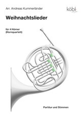 Kummerlander, Andreas - 15 Advents and Weihnachtslieder (Christmas Carols) for Four Horns