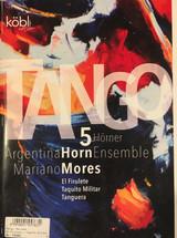 "Mores, Mariano - ""El Firulete"" ""Taquito Militar"" ""Tanguera"""
