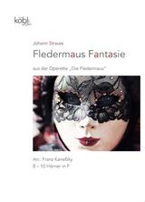 Strauss, Johann - Fledermaus Fantasie