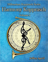 Agrell, Jeffrey - Harmony Kopprasch, Vol. 1