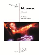 Mozart, W.A. - Idomeneo Ballet Music, arr. Kanefzky