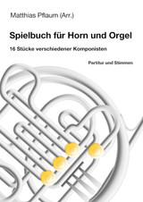 Pflaum, Matthias, arr. - Performance Book for Horn and Organ