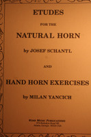 Schantl/Yancich - Etudes For The Natural Horn & Hand Horn Exercises