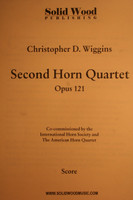 Wiggins, C.D. - Second Horn Quartet, Op. 121