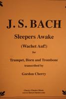 Bach, J.S. - Sleepers Awake (Wachet Auf!)