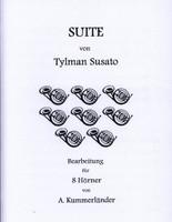 Susato, Tylman - Suite for 8 Horns, arr. Kummerlander