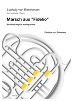 Beethoven, Ludwig - March from Fidelio