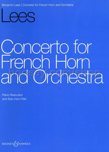 Lees, Benjamin - Concerto for French Horn and Orchestra (image 1)
