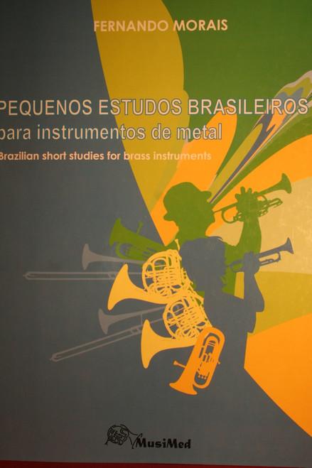 Morais, Fernando - Brazilian Short Studies For Brass Instruments