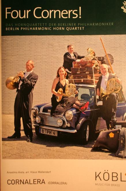Berlin Philharmonic, Four Corners! - Cornalera (Corralera)
