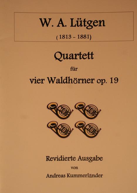 LÌ_tgen, W.A. - Quartet For Four Horns, Op. 19