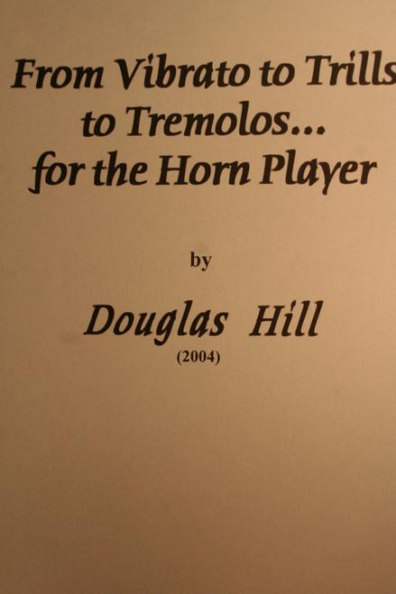 Hill, Douglas - From Vibrato To Trills To Tremolos