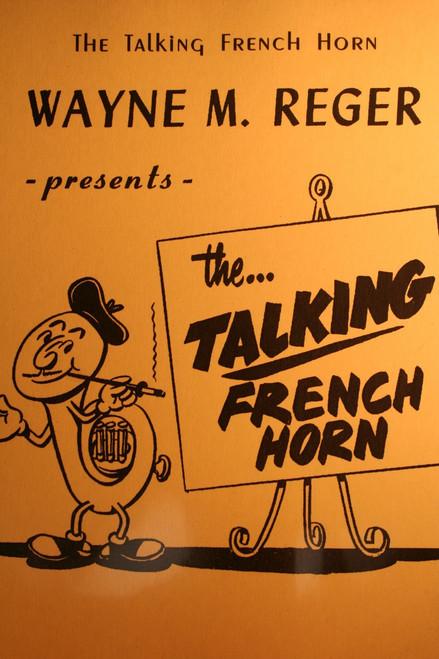 Reger, Wayne - The Talking French Horn