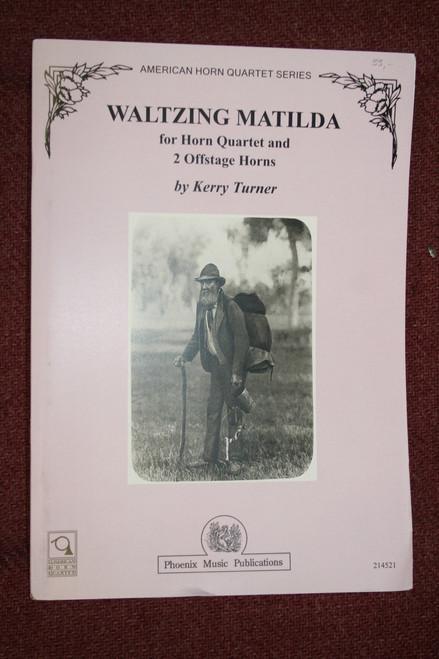 Turner, Kerry- Waltzing Matilda for Horn Quartet and 2 Offstage Horns