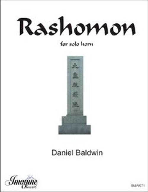 Baldwin, Daniel - Rashomon for Solo Unaccompanied Horn (image 1)