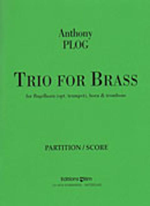 Plog, Anthony - Trio For Brass (Trumpet, Horn, Trombone)