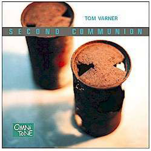 Varner, Tom - Second Communion