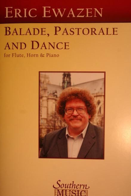 Ewazen, Eric - Ballade, Pastorale & Dance for flute, horn and piano