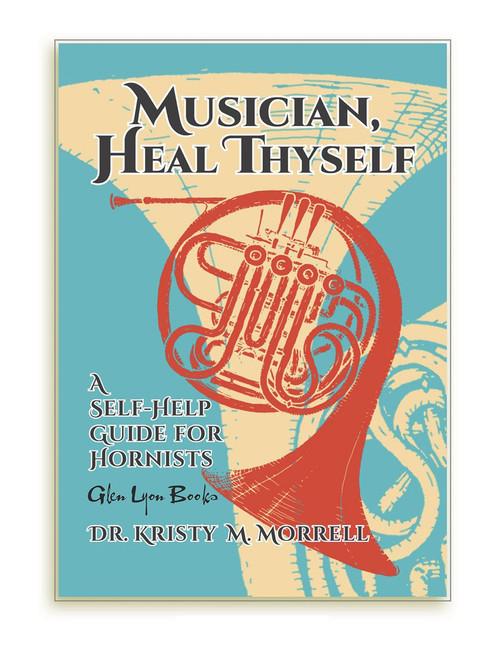 Morrell, Kristy M. - Musician, Heal Thyself