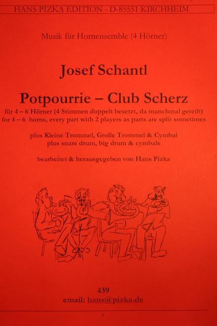 Schantl, Josef - Potpourrie, Club Scherz