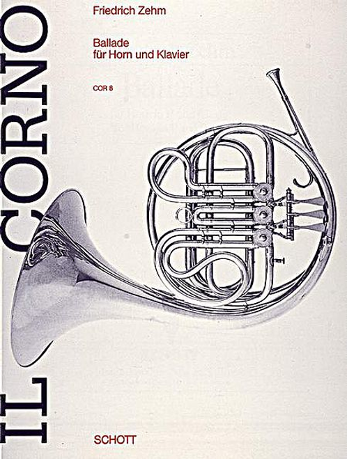 Zehm, Friedrich - Ballade for Horn and Piano (image 1)