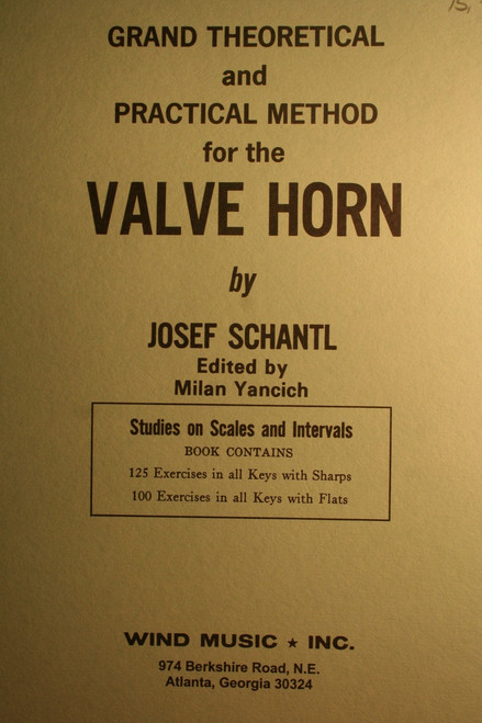 Schantl, Josef - Grand Theoretical & Practical Method For The Valve Horn