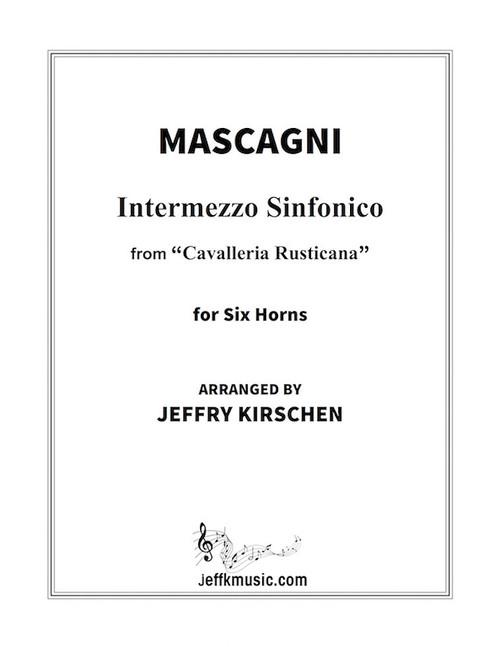 """Mascagni - Intermezzo Sinfonico from """"Cavelleria Rusticana"""""""