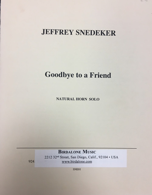 Snedeker, Jeffrey - Goodbye to a Friend