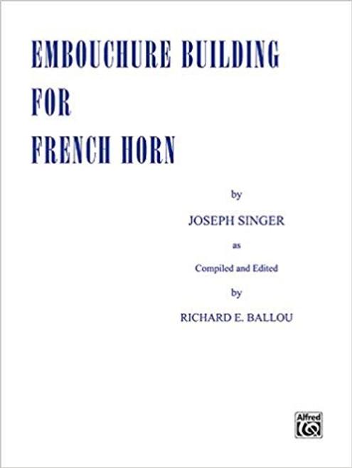 Singer, Joseph - Embouchure Building for French Horn (image 1)