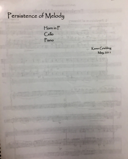 Griebling, Karen - Persistence of Melody for Horn, Cello and Piano