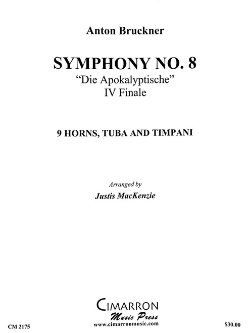 """Bruckner, Anton - Symphony No. 8 """"Die Apokalyptische"""", IV Finale for 9 horns, tuba and tympani"""