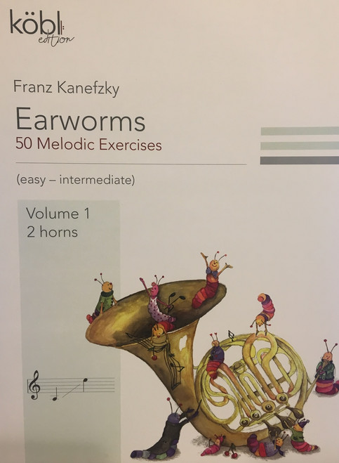 Kanefzky, Franz - Earworms for 2 Horns, 50 Melodic Exercises, Volume 1
