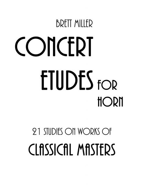 Concert Etudes for Horn 21 Studies on works of Classical Masters
