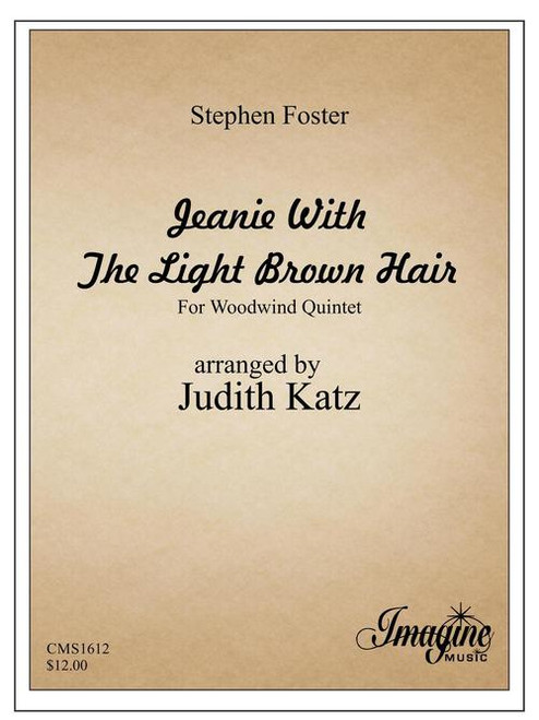 Foster, Stephen - Jeanie with the Light Brown Hair, For Woodwind Quintet