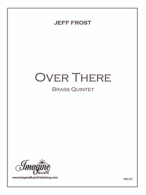 Cohan, George - Over There, for Brass Quintet