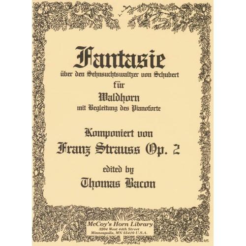 Strauss, Franz - Fantasie uber den Sehnsuchtswaltzer von Schubert, Op.2